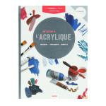 Livre Technique du peintre Initiation à l'acrylique